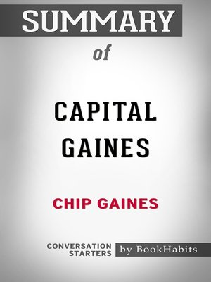 cover image of Summary of Capital Gaines by Chip Gaines / Conversation Starters