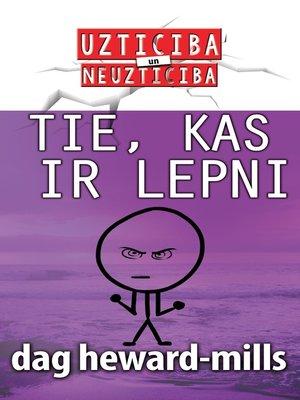 cover image of Tie, Kas Ir Lepni