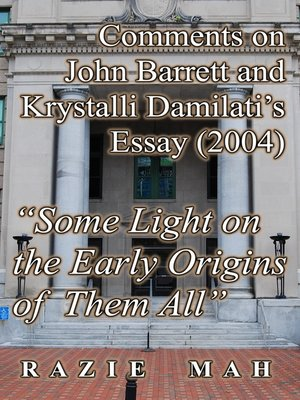 """cover image of Comments on John Barrett and Krystalli Damilati's Essay (2004) """"Some Light on the Early Origins of Them All"""""""