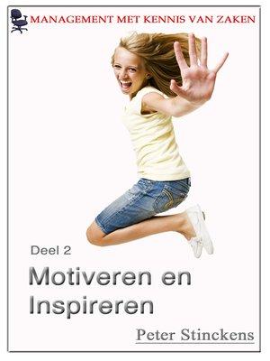 cover image of Management met kennis van zaken deel 2 motiveren en inspireren