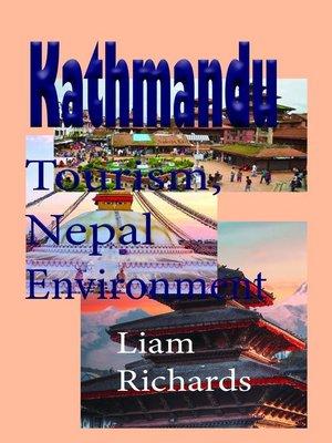 cover image of Kathmandu Tourism, Nepal Environment
