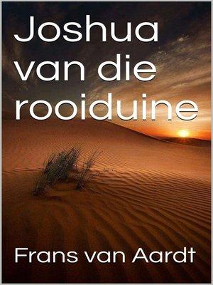 cover image of Joshua van die rooiduine