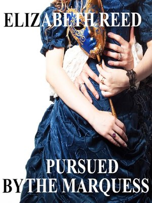 cover image of Pursued by the Marquess