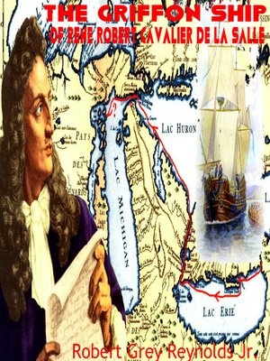 cover image of The Griffon Ship of Rene Robert Cavalier de la Salle