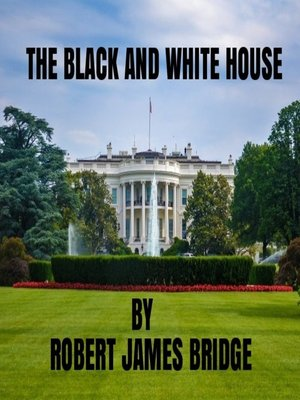 cover image of The Black and White House