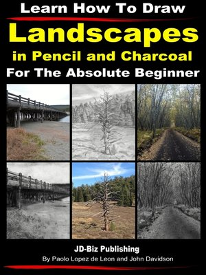 cover image of Learn How to Draw Landscapes in Pencil and Charcoal For the Absolute Beginner