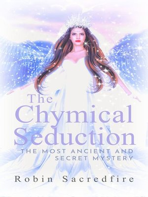 cover image of The Chymical Seduction