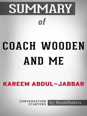 cover image of Summary of Coach Wooden and Me by Kareem Abdul-Jabbar