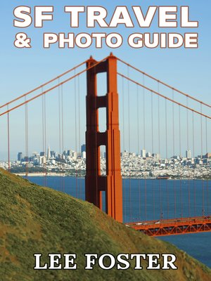 cover image of SF Travel & Photo Guide