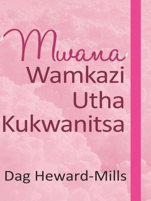cover image of Mwana Wamkazi Utha Kukwanitsa