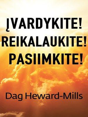 cover image of Įvardykite! Reikalaukite! Pasiimkite!
