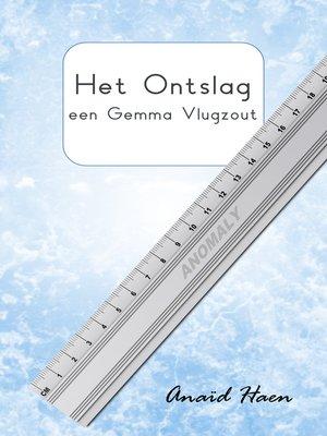 cover image of Het ontslag (een Gemma Vlugzout)