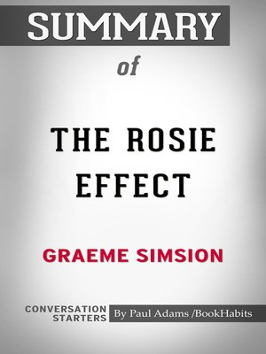 cover image of Summary of the Rosie Effect