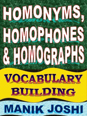 cover image of Homonyms, Homophones and Homographs