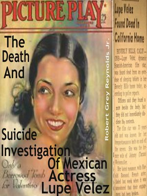 cover image of The Death and Suicide Investigation of Mexican Actress Lupe Velez