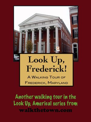 cover image of A Walking Tour of Frederick, Maryland