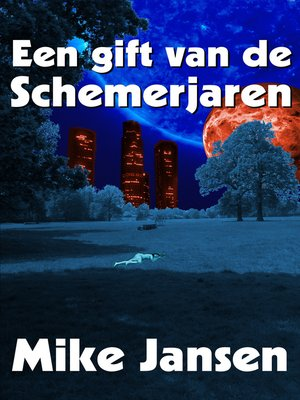 cover image of Een gift van de schemerjaren