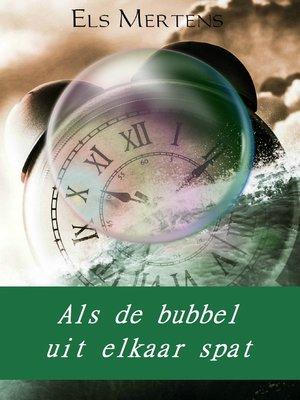 cover image of Als de bubbel uit elkaar spat