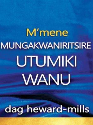 cover image of M'mene Mungakwaniritsire Utumiki Wanu