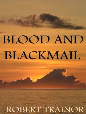 cover image of Blood and Blackmail