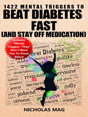 cover image of 1422 Mental Triggers to Beat Diabetes Fast (and Stay Off Medication)