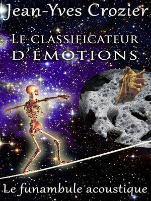 cover image of Le Classificateur D'Émotions