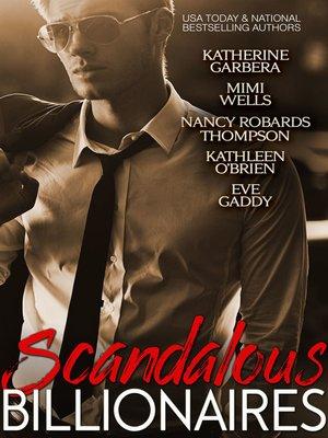 cover image of Scandalous Billionaires