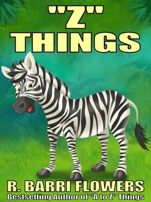"""cover image of """"Z"""" Things (A Children's Picture Book)"""