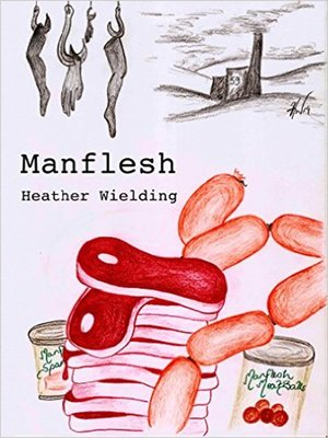 cover image of Manflesh