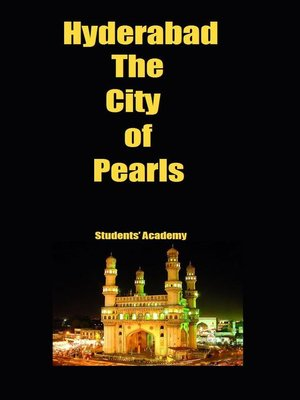 cover image of Hyderabad-The City of Pearls