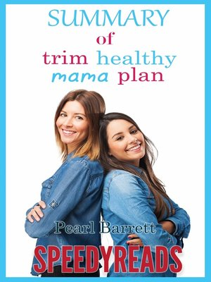 cover image of Summary of Trim Healthy Mama Plan by Pearl Barrett & Serene Allison