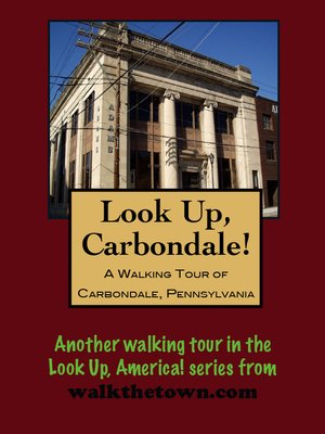 cover image of A Walking Tour of Carbondale, Pennsylvania