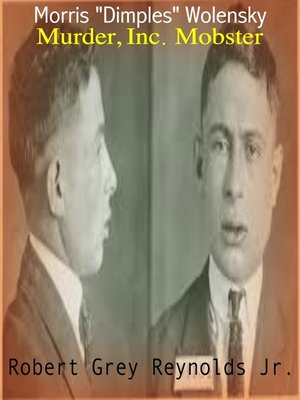 "cover image of Morris ""Dimples"" Wolensky Murder, Inc. Mobster"