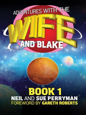 cover image of Adventures with the Wife and Blake Book 1