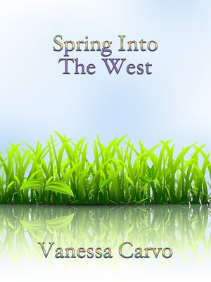 cover image of Spring Into the West