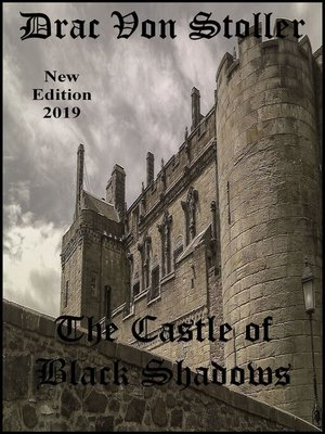 cover image of The Castle of Black Shadows