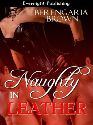 cover image of Naughty In Leather