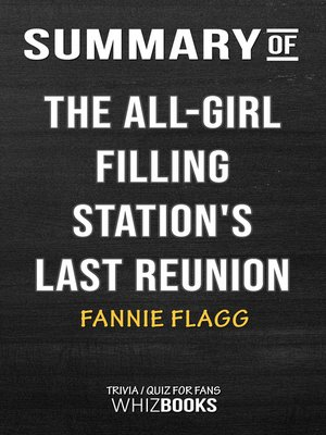 cover image of Summary of the All-Girl Filling Station's Last Reunion