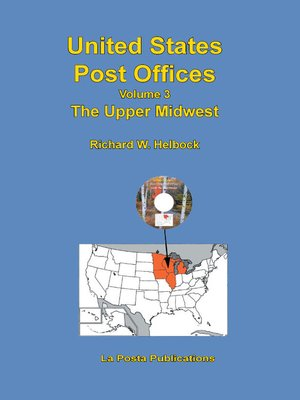 cover image of United States Post Offices Volume 3 the Upper Midwest
