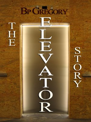cover image of The Elevator Story