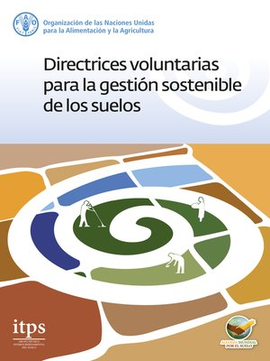 cover image of Directrices voluntarias para la gestión sostenible de los suelos