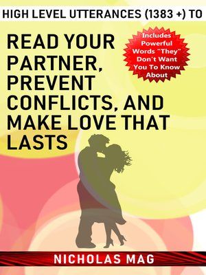 cover image of High Level Utterances (1383 +) to Read Your Partner, Prevent Conflicts, and Make Love That Lasts