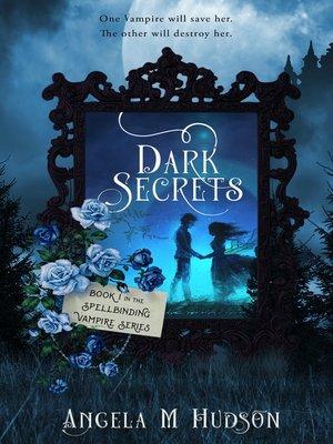cover image of Dark Secrets, no. 1