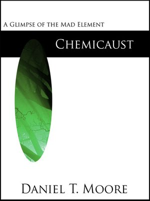cover image of Chemicaust (Mad Element Saga)