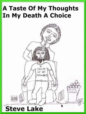 cover image of A Taste of My Thoughts In My Death a Choice