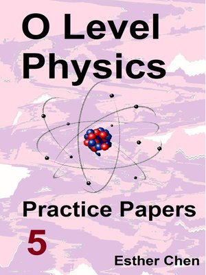 cover image of O level Physics Practice Papers 5