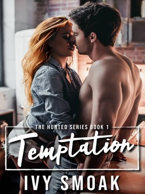 cover image of Temptation (The Hunted Series Book 1)