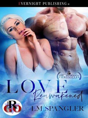 cover image of Love Reawakened