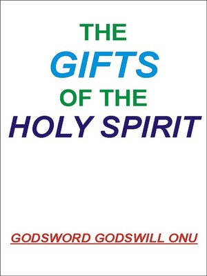 cover image of The Gifts of the Holy Spirit