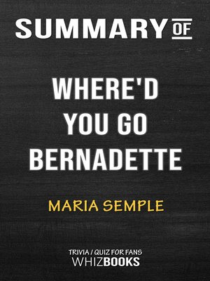 cover image of Summary of Where'd You Go, Bernadette
